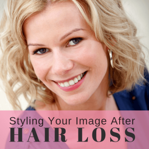 Styling your image after hair loss